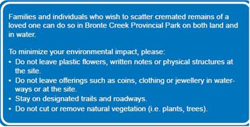 The sign, which was installed in Oakville's Bronte Creek Provincial Park, makes things clear, guides and explains certain rules how to scatter cremated ashes in the park or river.